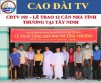 CDTV 102 – PRESENTATION CEREMONY OF 12 CHARITABLE HOMES IN  TAY NINH PROVINCE