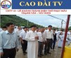 CDTV 10 - INAUGURATION DU TEMPLE CAODAISTE DE LA DEESSE MERE IN THANH TAN - TAY NINH