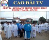 CDTV 26 - OPENING CEREMONY OF CAODAI TEMPLE AT PHUOC THANH CU CHI