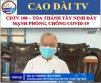 CDTV 100 – PREVENTIVE ACTIVITIES TO HALT THE SPREAD OF COVID-19 AT CAO DAI TAY NINH HOLY SEE
